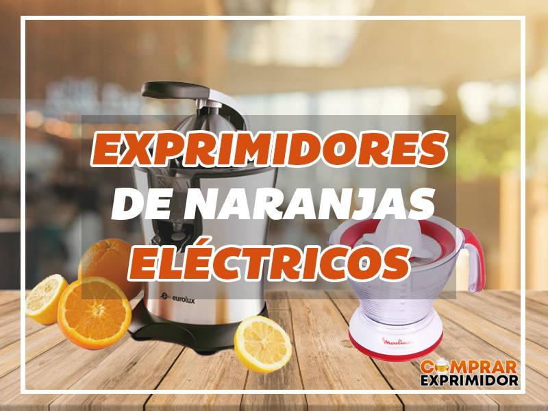 exprimidores eléctricos